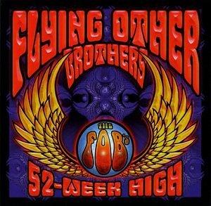 Flying Other Brothers 52 Week High