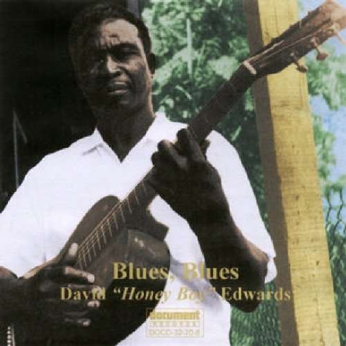 Edwards David Honey Boy Blues Blues December 10th 197