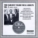Earliest Negro Vocal Groups Vol. 2 1893 1922 Unique Quartette Earliest Negro Vocal Groups