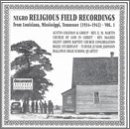 Negro Religious Field Recor Vol. 1 (1934 42) Negro Religio Church Of God In Christ Martin Negro Religious Field Recorord