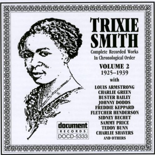 Trixie Smith Vol. 2 (1925 39)