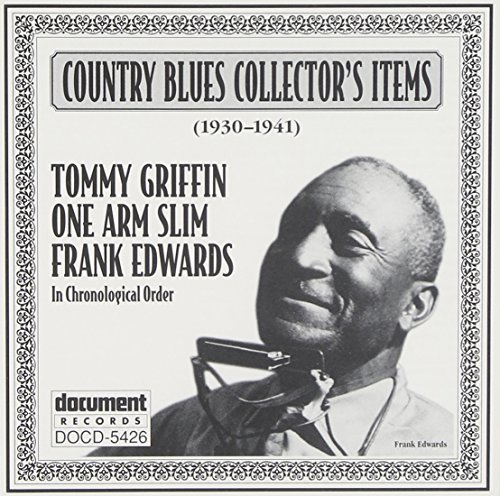 Country Blues Collector Country Blues Collectors' Item Griffin One Arm Slim Edwards