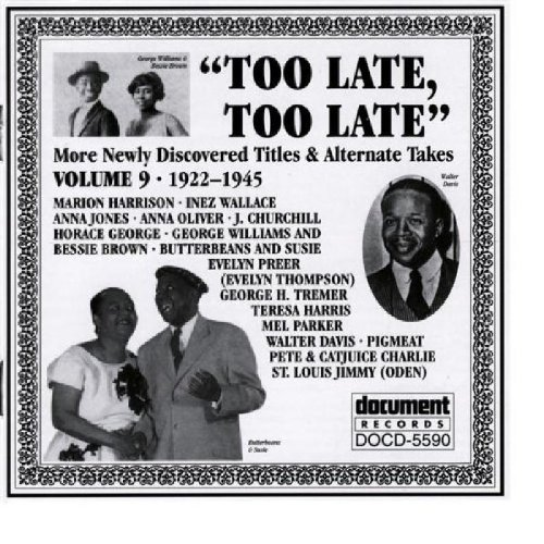 Too Late Too Late Vol. 9 (1922 45) Harrison Churchill Williams Too Late Too Late