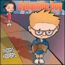 Dynamite Boy Finders Keepers