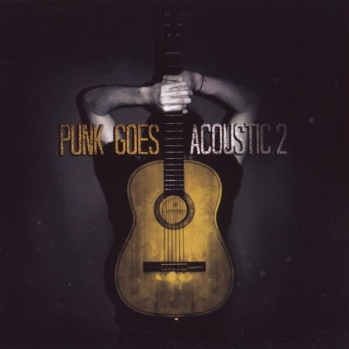 Punk Goes Acoustic Vol. 2 Punk Goes Acoustic