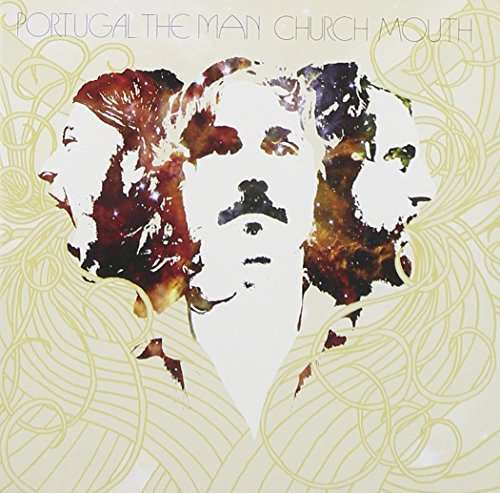 Portugal The Man Church Mouth