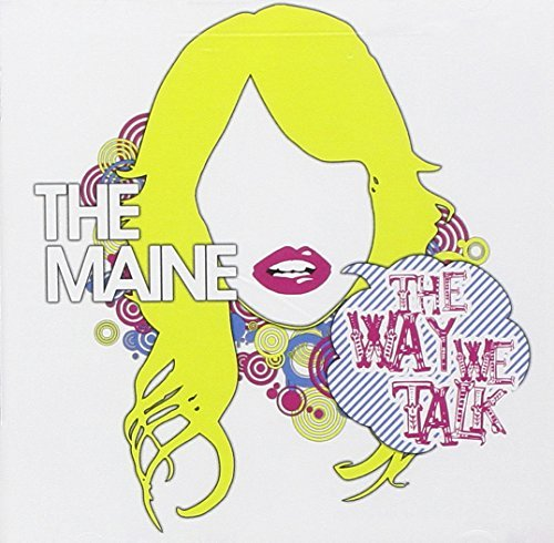 Maine Way We Talk Ep