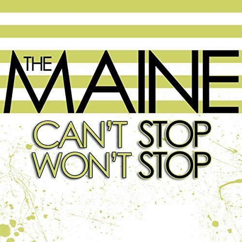 Maine Can't Stop Won't Stop