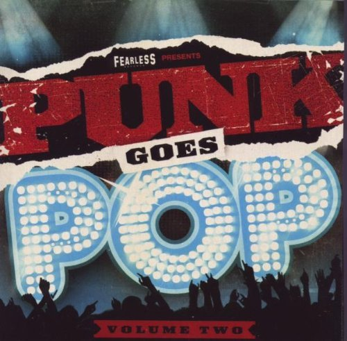 Punk Goes Pop Vol. 2 Punk Goes Pop Punk Goes Pop