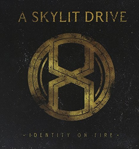 Skylit Drive Identity On Fire