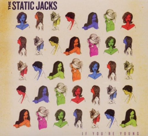 Static Jacks If You're Young