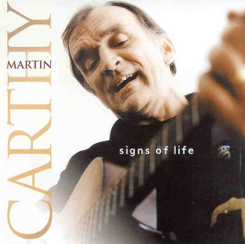 Martin Carthy Signs Of Life