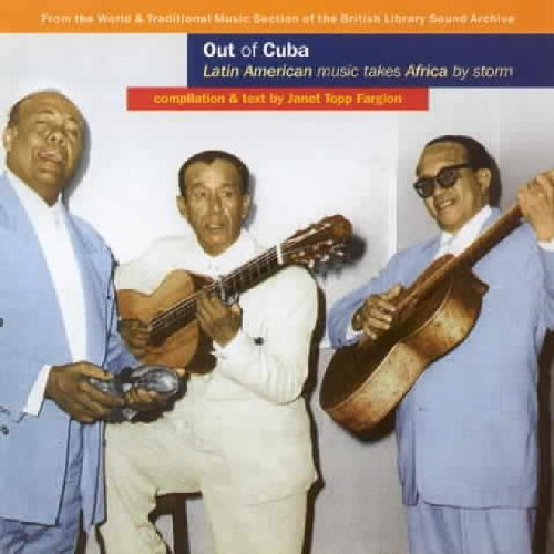 Out Of Cuba Latin American Mus Out Of Cuba Latin American Mus
