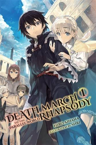 Hiro Ainana Death March To The Parallel World Rhapsody Volume