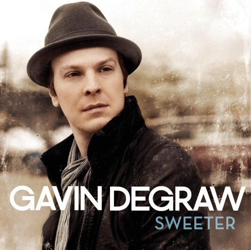 Gavin Degraw Sweeter Sweeter