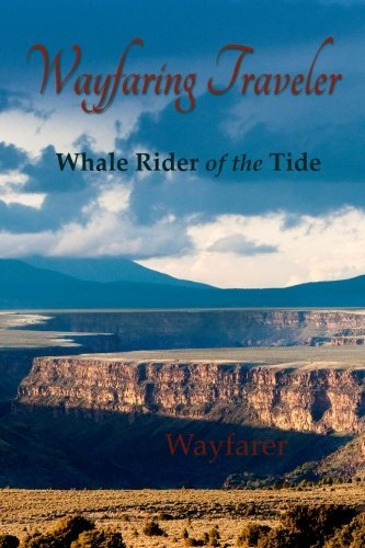Wayfaring Traveler Wayfaring Traveler Whale Rider Of The Tide