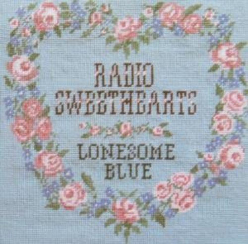 Radio Sweethearts Lonesome Blue