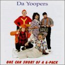 Da Yoopers One Can Short Of A 6 Pack