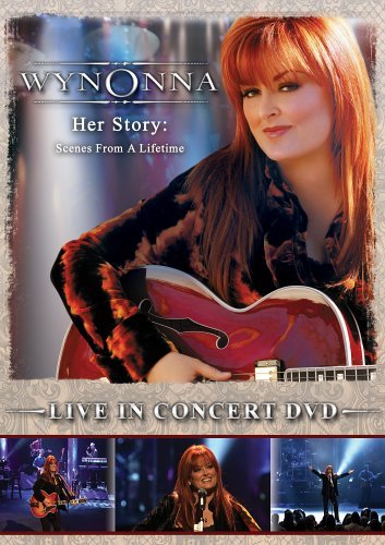 Wynonna Judd Her Story Scenes From A Lifet