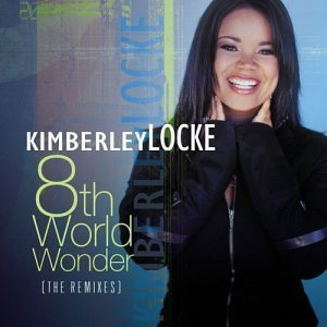 Kimberley Locke 8th World Wonder