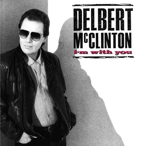 Delbert Mcclinton I'm With You CD R