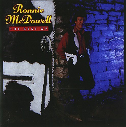 Ronnie Mcdowell Best Of Ronnie Mcdowell CD R