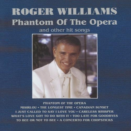 Williams Roger Phantom Of The Opera