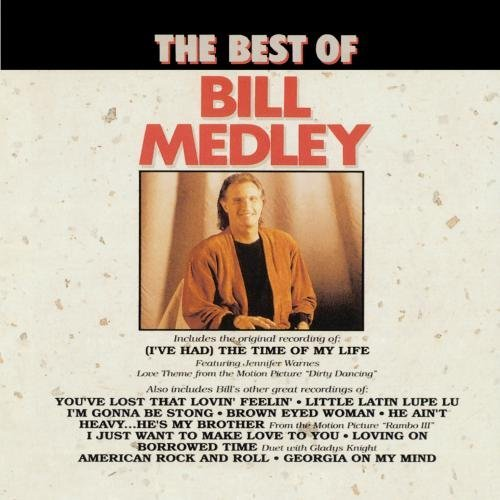 Bill Medley Best Of Bill Medley CD R