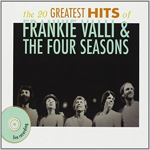 Frankie & Four Seasons Valli 20 Greatest Hits Live
