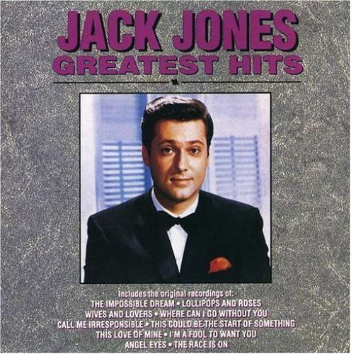 Jack Jones Greatest Hits CD R