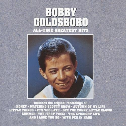 Bobby Goldsboro All Time Greatest Hits CD R