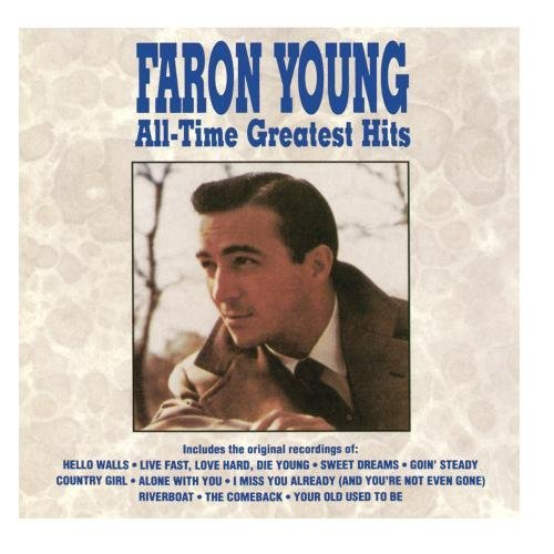 Faron Young All Time Greatest Hits CD R