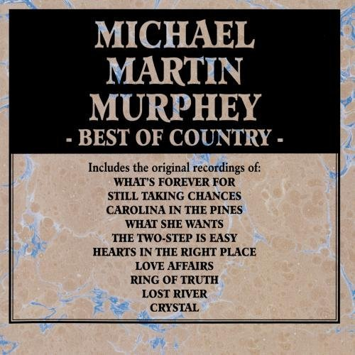 Michael Martin Murphey Best Of Country CD R