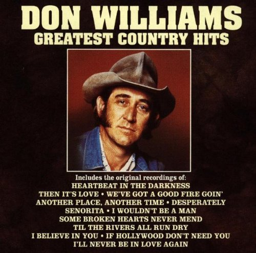 Don Williams Greatest Country Hits CD R