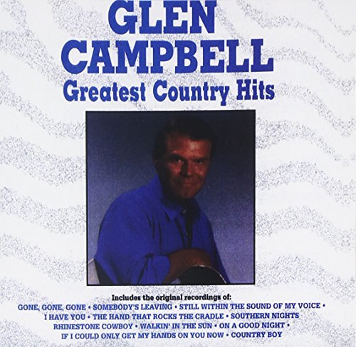 Glen Campbell Greatest Country Hits CD R