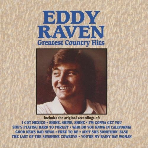 Eddy Raven Greatest Country Hits CD R