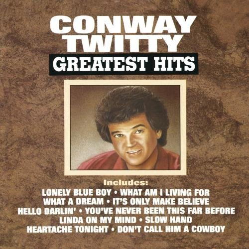 Conway Twitty Greatest Hits CD R