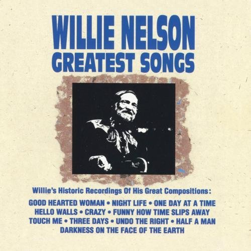 Willie Nelson Greatest Songs CD R