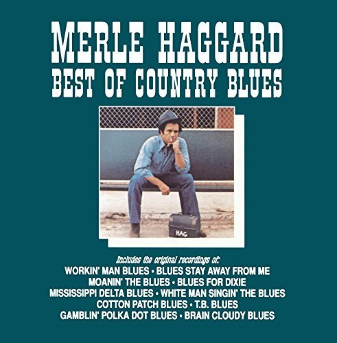 Merle Haggard Best Of Country Blues CD R