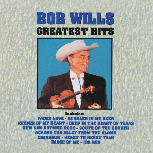 Bob & His Texas Playboys Wills Greatest Hits CD R