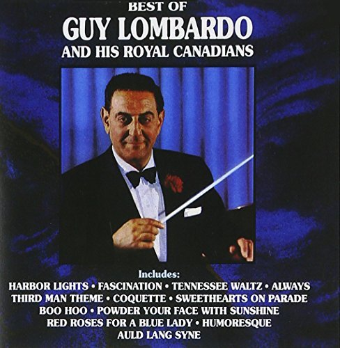 Guy & Royal Canadians Lombardo Best Of Guy Lomabrdo & Royal C CD R