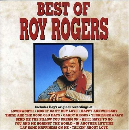 Roy Rogers Best Of Roy Rogers CD R