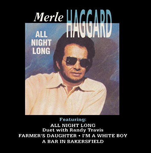Merle Haggard All Night Long CD R