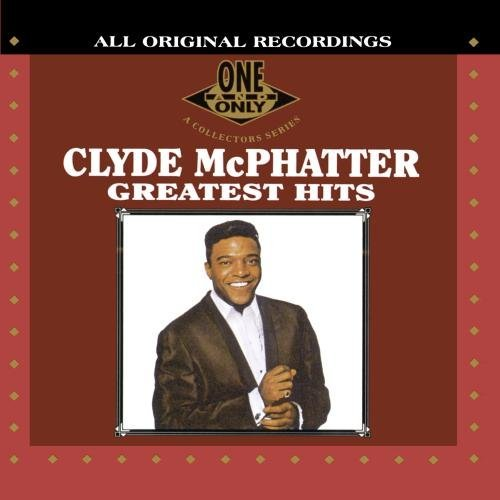 Clyde Mcphatter Greatest Hits CD R