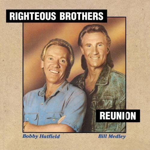 Righteous Brothers Reunion CD R