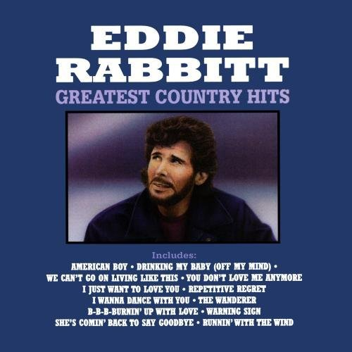 Eddie Rabbitt Greatest Country Hits CD R
