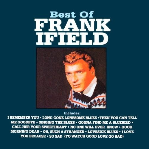 Frank Ifield Best Of Frank Ifield CD R