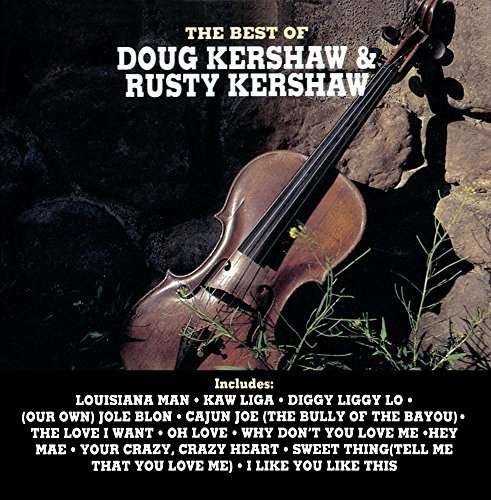 Doug & Rusty Kershaw Best Of Doug & Rusty Kershaw CD R