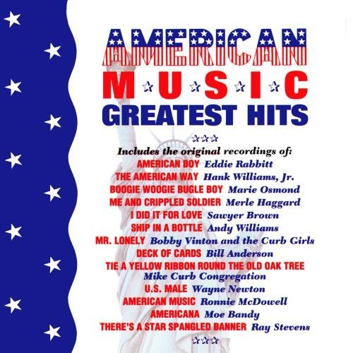 American Music Greatest Hit American Music Greatest Hits CD R Mcdowell Rabbitt Vinton