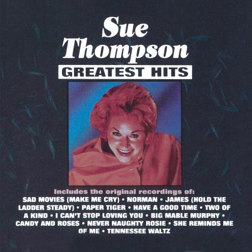 Sue Thompson Greatest Hits CD R